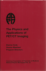 #33 The Physics and Applications of PET/CT Imaging (AAPM 2008 Summer School) (CD-ROM Version)
