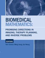 Biomedical Mathematics: Promising Directions in Imaging, Therapy Planning, and Inverse Problems