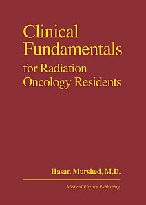 Clinical Fundamentals for Radiation Oncology Residents