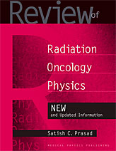 Review of Radiation Oncology Physics