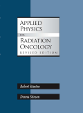 Applied Physics for Radiation Oncology, Revised Edition