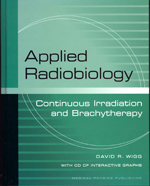 Applied Radiobiology: Continuous Irradiation and Brachytherapy