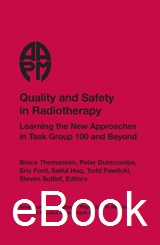 #36 Quality and Safety in Radiotherapy: Learning the New Approaches in Task Group 100 and Beyond