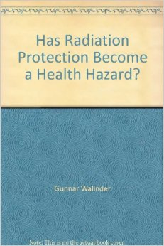 Has Radiation Protection Become a Health Hazard